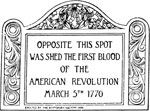 American Revolutionary War: Tablet Near the Spot Where the First Blood Was Shed