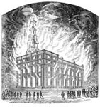 Mormon Temples: Burning of the Mormon Temple at Nauvoo